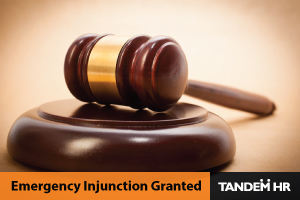 tandemhr-emergency-injunction-granted-blog